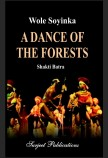 WOLE SOYINKA: A DANCE OF THE FOREST