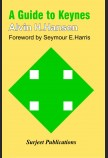 A GUIDE TO KEYNES: FOREWORD BY SEYMOUR E. HARRIS