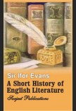 A SHORT HISTORY OF ENGLISH LITERATURE 2ND.ED