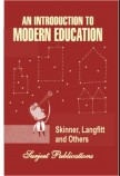 AN  INTODUCATION  TO MODERN EDUCATION
