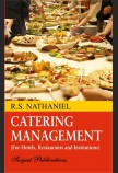 CATERING MANAGEMENT (FOR HOTELS, RESTAURANTS AND INSTITUTIONS)