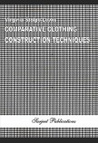 COMPARATIVE CLOTHING CONSTRUCTION TECHNIQUES