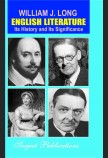 ENGLISH LITERATURE: ITS HISTORY AND ITS SIGNIFICANCE FOR THE LIFE OF ENGLISH-SPEAKING WORLD - ENLARGED EDITION
