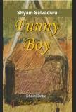SHYAM SELVADURAI: FUNNY BOY