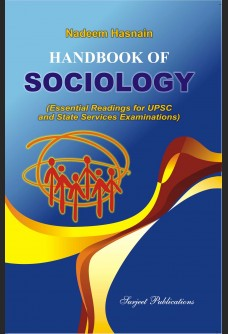 HANDBOOK OF SOCIOLOGY: (ESSENTIAL READINGS FOR UPSC AND STATE SERVICE EXAMINATIONS)