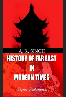 A HISTORY OF FAR EAST IN MODERN TIMES