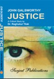JOHN GALSWORTHY: JUSTICE (WithText)