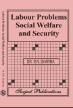 LABOUR PROBLEMS AND SOCIAL SECURITY IN INDIA