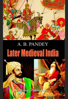 LATER MEDIEVAL INDIA