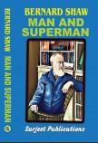 MAN AND SUPERMAN