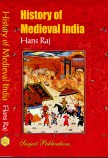 HISTORY OF MEDIEVAL INDIA (650 TO 1757)