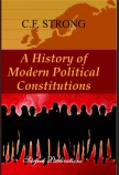 A HISTORY OF MODERN POLITICAL CONSTITUTIONS