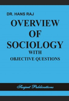OVERVIEW OF SOCIOLOGY WITH OBJECTIVE QUESTIONS