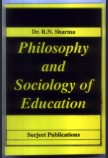 PHILOSOPHY AND SOCIOLOGY OF EDUCATION