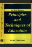 PRINCIPLES AND TECHNIQUES OF EDUCATION