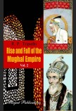RISE & FALL OF THE MUGHAL EMPIRE VOL-2