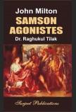 JOHN MILTON: SAMSON AGONISTES (With Text)
