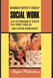 SOCIAL WORK, AN INTRODUCTION TO THE FIELD