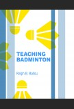 TEACHING BADMINTON