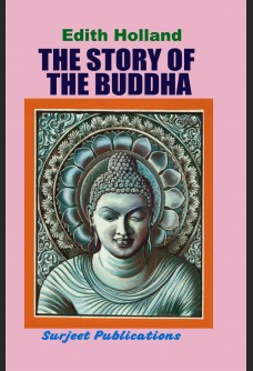 THE STORY OF THE BUDDHA: ILLUSTRATED BY GILBERT JAMES & SIDNEY W. STANLEY