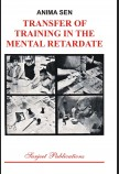 TRANSFER OF TRAINING FOR THE MENTAL RETARDATE
