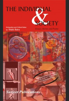 THE INDIVIDUAL & SOCIETY ESSAYS, STORIES AND POEMS