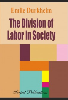 THE DIVISION OF LABOR IN SOCIETY: TRANSLATED BY GEORGE SIMPSON