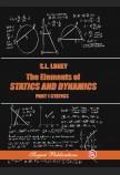 The Elements Of Statics And Dynamics Part I: Statics