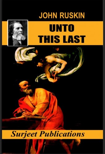 UNTO THIS LAST BY JOHN RUSKIN DOWNLOAD