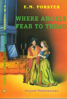 WHERE ANGELS FEARS TO TREAD