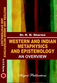 WESTERN AND INDIAN METAPHYSICS AND EPISTEMOLOGY