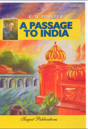 summary of a passage of india by The prominent novel a passage to india invites readers to reflect deeply upon a myriad of conflicts from a religious, socio-cultural, and even a psychological perspective those conflicts arise predominantly from encounters between the british colonizers and the native population of india.