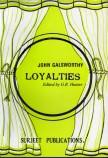 LOYALTIES: EDITED BY G. R. HUNTER