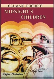 SALMAN RUSHDIE: THE MIDNIGHT'S CHILDREN