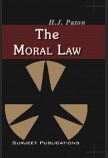 THE MORAL LAW: KANT'S GROUNDWORK OF THE METAPHYSIC OF MORALS