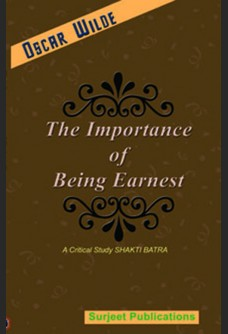 OSCAR WILDE: THE IMPORTANCE OF BEING EARNEST (With Text)