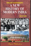 A NEW HISTORY OF MODERN INDIA : AN OUTLINE
