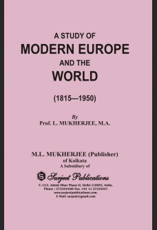 A STUDY OF MODERN EUROPE AND THE WORLD (1815-1950)
