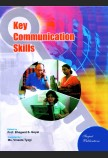 KEY COMMUNICATION SKILLS, COMPILED BY MS. VINEETA TYAGI