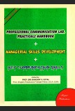 Professional Communication Lab. Practicals Handbook + Managerial Skills  Development + Key Communication Skills