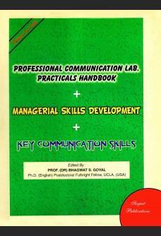 PROFESSIONAL COMMUNICATION LAB. PRACTICALS HANDBOOK + MANAGERIAL SKILLS DEVELOPMENT + KEY COMMUNICATION SKILLS