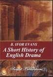 A SHORT HISTORY OF ENGLISH DRAMA