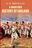 A SHORTENED HISTORY OF ENGLAND