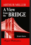 ARTHUR MILLER: A VIEW FROM THE BRIDGE