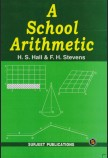 A SCHOOL ARITHMETIC