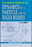 AN ELEMENTARY TREATISE ON THE DYNAMICS OF A PARTICLE AND OF RIGID BODIES