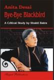 ANITA DESAI: BYE BYE BLACK BIRD