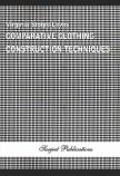 COMPARATIVE CLOTHING CONSTRUCTION TECHNIQUES