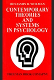 CONTEMPORARY THEORIES AND SYSTEMS IN PSYCHOLOGY