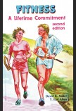 FITNESS: A LIFETIME COMMITMENT - SECOND EDITION